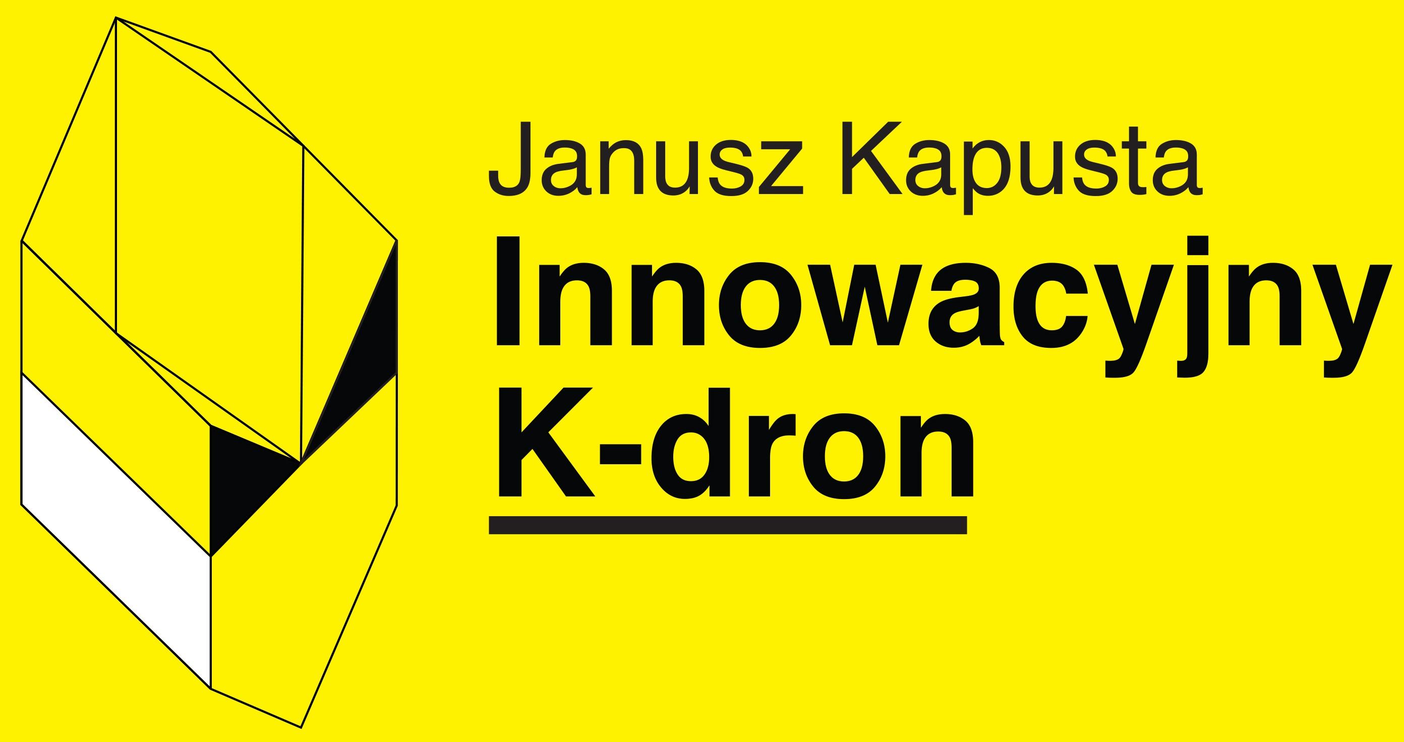 Dwa spotkania z Januszem Kapustą. Opowieść o K-Dronie