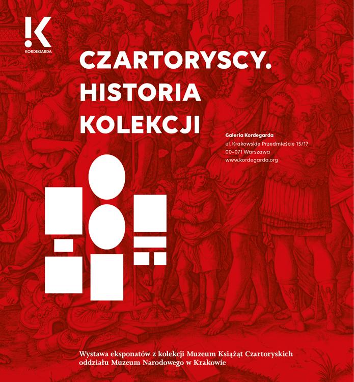 """Wystawa """"Czartoryscy. Historia kolekcji"""""""