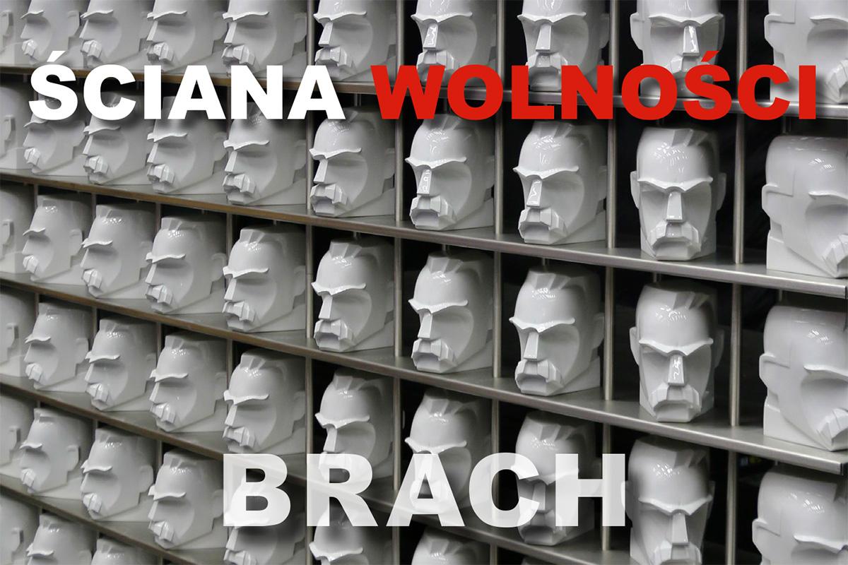 Stanisław Brach / Ściana Wolności